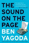 The Sound On The Page: Great Writers Talk about Style And Voice In Writing (Paperback)