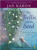The Trellis and the Seed: A Book of Encouragement for All Ages (Paperback)