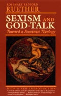 Sexism and God-Talk: Toward a Feminist Theology (Paperback)