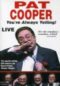 Pat Cooper Live: You're Always Yelling (DVD)