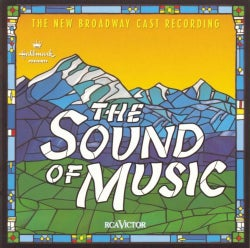 Original Broadway Cast - Sound of Music New Broadway Cast
