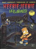 Bart Simpson's Treehouse of Horror: Heebie-Jeebie Hullabaloo (Paperback)