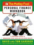 The Motley Fool Personal Finance: A Foolproof Guide to Organizing Your Cash and Building Wealth (Paperback)