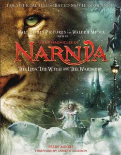 The Lion, The Witch and The Wardrobe: The Official Illustrated Movie Companion (Paperback)