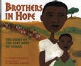 Brothers In Hope: The Story Of The Lost Boys Of Sudan (Hardcover)