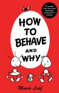 How to Behave and Why (Hardcover)