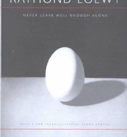Never Leave Well Enough Alone (Hardcover)