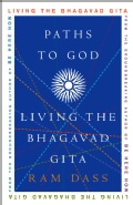 Paths To God: Living The Bhagavad Gita (Paperback)