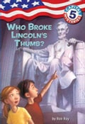Who Broke Lincoln's Thumb? (Paperback)