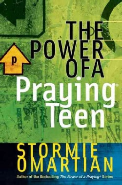 The Power of a Praying Teen (Paperback)