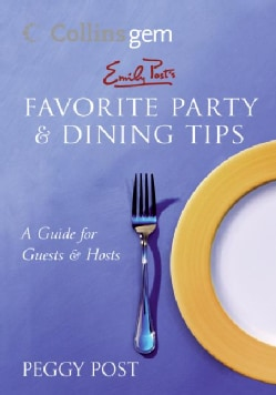 Emily Post's Favorite Party & Dining Tips (Paperback)