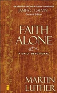 Faith Alone: A Daily Devotional (Hardcover)