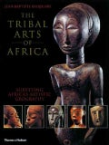 The Tribal Arts of Africa (Paperback)