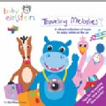 Artist Not Provided - Baby Einstein: Traveling Melodies