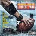 Various - The Longest Yard (OST) (Parental Advisory)