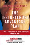 The Testosterone Advantage Plan: Lose Weight, Gain Muscle, Boost Energy (Paperback)