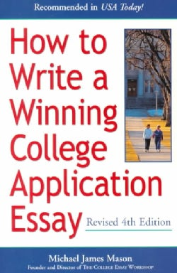How to Write a Winning College Application Essay (Paperback)
