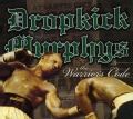Dropkick Murphy's - The Warrior's Code