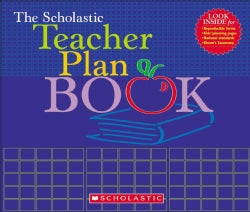 The Scholastic Teacher Plan Book (Paperback)