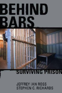 Behind Bars: Surviving Prison (Paperback)