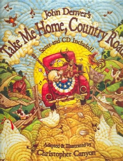 Take Me Home, Country Roads: Score and CD Included!