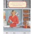 Good Things for Organizing: Good Things With Martha Stewart Living (Paperback)