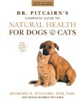 Dr. Pitcairn's New Complete Guide to Natural Health for Dogs & Cats (Paperback)