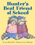Hunter's Best Friend At School (Paperback)