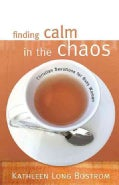 Finding Calm In The Chaos: Christian Devotions For Busy Women (Paperback)