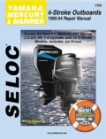 Selco Yamaha, Mercury and Mariner Outboards: 1995-04 Repair Manual, All 4-Stoke Engines (Paperback)