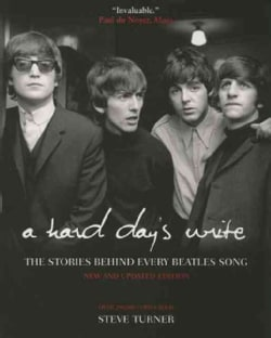 A Hard Day's Write: The Stories Behind Every Beatles Song (Paperback)