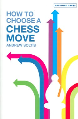 How To Choose A Chess Move (Paperback)
