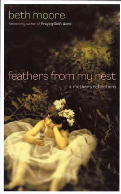 Feathers from My Nest: A Mother's Reflections (Hardcover)