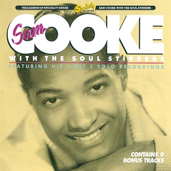 Sam Cooke - Sam Cooke and the Soul Stirrers