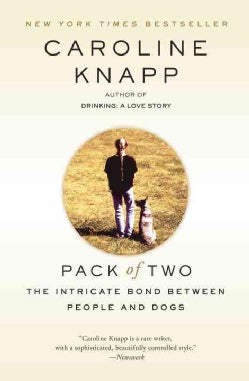 Pack of Two: The Intricate Bond Between People and Dogs (Paperback)