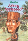 Who Was Johnny Appleseed? (Paperback)