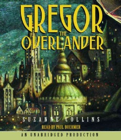 Gregor the Overlander (CD-Audio)