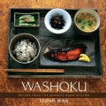 Washoku: Recipes From The Japanese Home Kitchen (Hardcover)