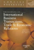 Principles of International Business Transactions and Economic Relations (Paperback)