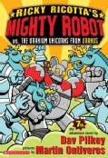 Ricky Ricotta's Mighty Robot Vs. the Uranium Unicorns from Uranus (Paperback)