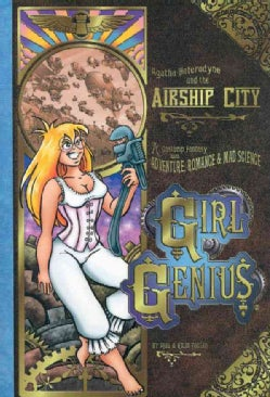 Girl Genius 2: Agatha Heterodyne The Airship City (Paperback)