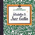 Various - Jazz 101:Introduction to Jazz Guitar