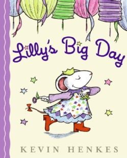 Lilly's Big Day (Hardcover)
