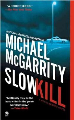 Slow Kill (Paperback)