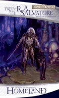 Homeland: The Legend of Drizzt (The Dark Elf Trilogy) (Paperback)