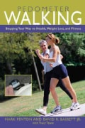Pedometer Walking: Stepping Your Way to Health, Weight Loss, and Fitness (Paperback)