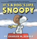 It's a Dog's Life, Snoopy (Paperback)