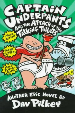 Captain Underpants and the Attack of the Talking Toilets (Hardcover)