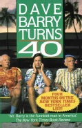 Dave Barry Turns 40 (Paperback)