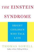 The Einstein Syndrome: Bright Children Who Talk Late (Paperback)
